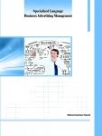 کتاب Specialized Language Business Advertising Management (زبان تخصصی مدیریت تبلیغات تجاری)